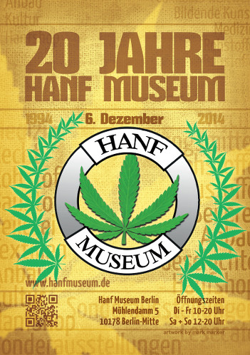 Plakat 20 Jahre Hanf Museum 6. Dezember 1994-2014