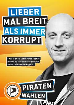 """Wahlplakat von Emanuel Kotzian mit dem Slogan """"Lieber mal breit als immer korrupt"""""""