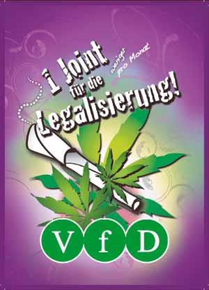 Ein Joint für die Legalisierung - Aktion des Vereins für Drogenpolitik e.V.